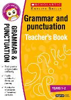 Grammar and Punctuation Years 1-2 - Scholastic English Skills