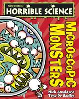 Microscopic Monsters - Horrible Science (Paperback)