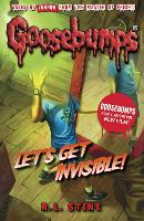 Let's Get Invisible! - Goosebumps (Paperback)