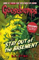 Stay Out of the Basement - Goosebumps (Paperback)