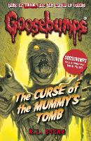 The Curse of the Mummy's Tomb - Goosebumps (Paperback)
