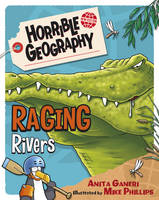 Raging Rivers - Horrible Geography (Paperback)