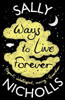 Ways to Live Forever (Paperback)