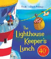 The Lighthouse Keeper's Lunch (40th Anniversary Ed ition) - The Lighthouse Keeper (Paperback)