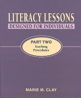 Literacy Lessons: Designed for Individuals: Part Two - Teaching Procedures - Marie Clay (Paperback)