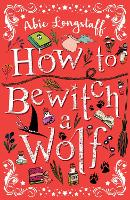 How to Bewitch a Wolf (Paperback)