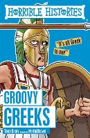 Groovy Greeks - Horrible Histories (Paperback)