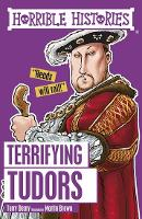 Terrifying Tudors - Horrible Histories (Paperback)