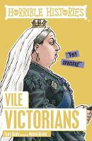 Vile Victorians - Horrible Histories (Paperback)