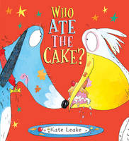 Who Ate the Cake? (Hardback)