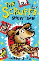 The Scruffs: Showtime! (Paperback)