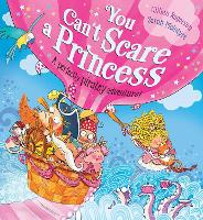 You Can't Scare a Princess! (Paperback)