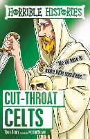 Cut-throat Celts - Horrible Histories (Paperback)