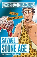 Savage Stone Age - Horrible Histories (Paperback)