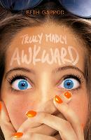 Truly Madly Awkward (Paperback)