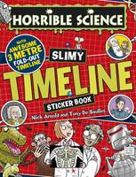 Slimy Timeline Sticker Book - Horrible Science (Paperback)
