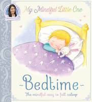 My Mindful Little One: Bedtime (Paperback)