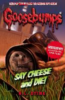 Say Cheese And Die! - Goosebumps (Paperback)