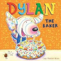 Dylan the Baker (Hardback)