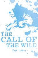 The Call of the Wild - Scholastic Classics (Paperback)