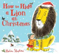 How to Hide a Lion at Christmas (Hardback)