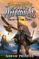 Fall of the Beasts 5: Heart of the Land - Spirit Animals (Hardback)
