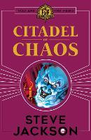Fighting Fantasy: Citadel of Chaos - Fighting Fantasy (Paperback)