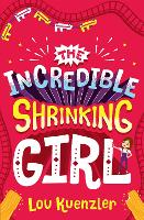 The Incredible Shrinking Girl - The Incredible Shrinking Girl 1 (Paperback)