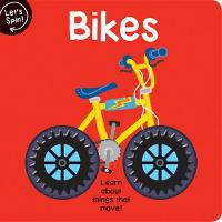 Let's Spin: Bikes (Board book)