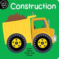 Let's Spin: Construction (Board book)
