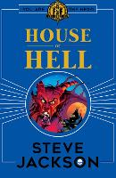 Fighting Fantasy: House of Hell - Fighting Fantasy (Paperback)