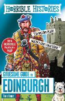 Gruesome Guide to Edinburgh - Horrible Histories (Paperback)