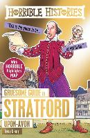 Gruesome Guide to Stratford-upon-Avon - Horrible Histories (Paperback)