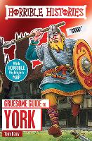 Gruesome Guide to York - Horrible Histories (Paperback)
