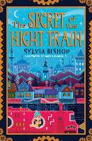 The Secret of the Night Train (Paperback)
