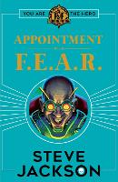 Fighting Fantasy: Appointment With F.E.A.R. - Fighting Fantasy (Paperback)