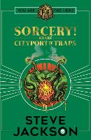 Fighting Fantasy: Sorcery 2: Cityport of Traps - Fighting Fantasy (Paperback)