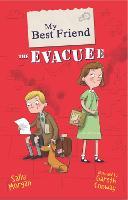 My Best Friend the Evacuee - My Best Friend (Paperback)