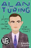 Alan Turing - A Life Story (Paperback)
