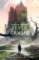 Fever Crumb - Mortal Engines Prequel (Paperback)