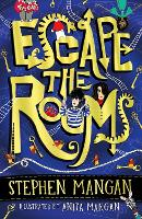 Escape the Rooms (the laugh-out-loud funny and mind-blowingly brilliant new book for kids!) (Paperback)