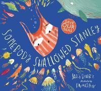 Somebody Swallowed Stanley (Paperback)