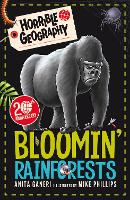 Bloomin' Rainforests - Horrible Geography (Paperback)