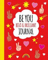 Bold and Brilliant: A Life Journal
