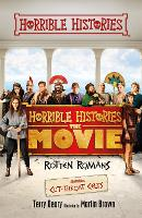 Rotten Romans and Cut-throat Celts - Horrible Histories, the Movie: Rotten Romans (Paperback)