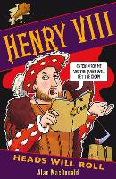 Henry VIII: Heads Will Roll (Paperback)