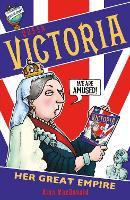 Queen Victoria: Her Great Empire (Paperback)