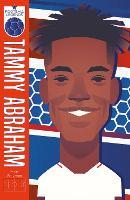 Tammy Abraham - Football Legends (Paperback)