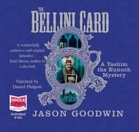 The Bellini Card - Yashim the Eunuch Series 3 (CD-Audio)