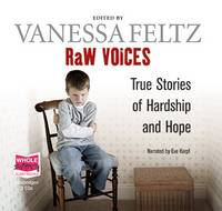 Raw Voices: True Stories of Hardship and Hope (CD-Audio)